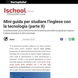 Mini guida per studiare l'inglese con la tecnologia (parte II)