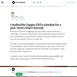 What I learned from studying Zappos CEO Tony Hsieh's schedule