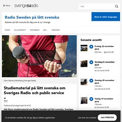 Studiematerial på lätt svenska om Sveriges Radio och public service - Radio Sweden på lätt svenska
