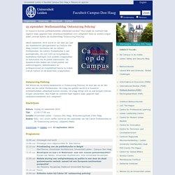 25 september: Studienamiddag 'Outsourcing Policing' - Nieuws en agenda - Campus Den Haag