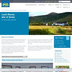 Loch Ranza Field Studies & Activity Centre, Isle of Arran - Secondary School Trips