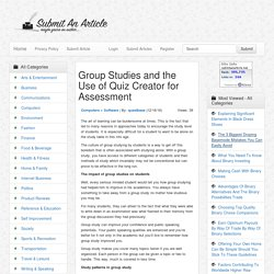 Group Studies and the Use of Quiz Creator for Assessment