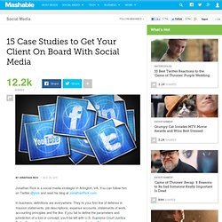 15 Case Studies to Get Your Client On Board With Social Media