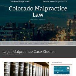 Case Studies - Colorado Malpractice Law
