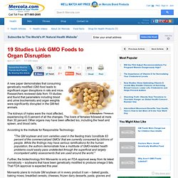 19 Studies Link GMO Foods to Organ Disruption