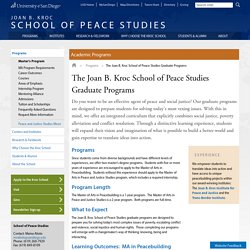 The Joan B. Kroc School of Peace Studies Graduate Programs - Joan B. Kroc School of Peace Studies