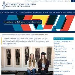 Master of Museum Studies - Faculty of Information (iSchool)