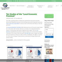 "Ten New Studies of the ""Local Economic Premium"""