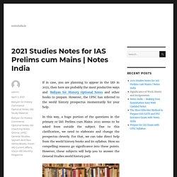 2021 Studies Notes for IAS Prelims cum Mains