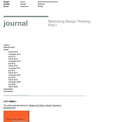 design studies forum › Rethinking Design Thinking: Part I