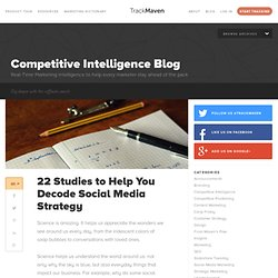 22 Studies to Help You Decode Social Media Strategy