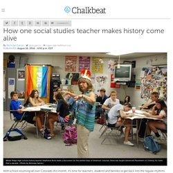 How one social studies teacher makes history come alive