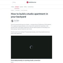How to build a studio apartment in your backyard