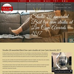 Studio 20 awarded Best live cam studio at Live Cam Awards 2017