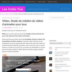 Wideo. Studio de création de vidéos d'animation pour tous – Les Outils Tice