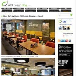 Greg Café by Studio Eti Dentes, Giv'ataim – Israel