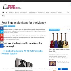 Best Studio Monitors for the Money