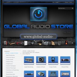 STUDIO - HOME STUDIO - Tous les produits et STUDIO - HOME STUDIO en vente chez GLOBAL AUDIO STORE - GLOBAL AUDIO STORE