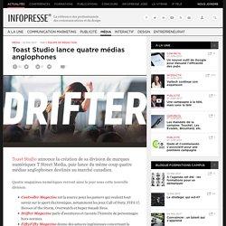 Toast Studio lance quatre médias anglophones