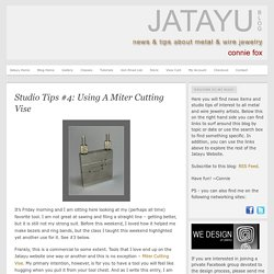 Studio Tips #4: Using A Miter Cutting Vise