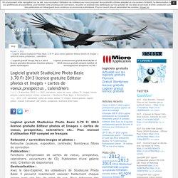 Logiciel gratuit StudioLine Photo Basic 3.70 Fr 2013 licence gratuite Editeur photos et Images + cartes de voeux,prospectus , calendriers « gratuit