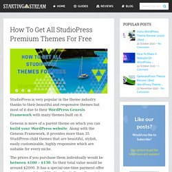How To Get All StudioPress Premium Themes For Free
