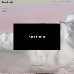 Sweden ACNE - The Fashion House and Creative Collective from Sweden