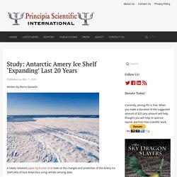 Study: Antarctic Amery Ice Shelf 'Expanding' Last 20 Years