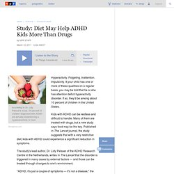 Study: Diet May Help ADHD Kids More Than Drugs