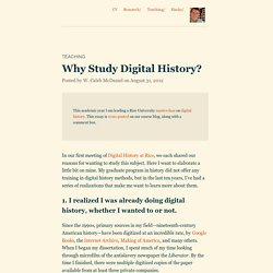Why Study Digital History?