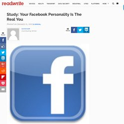 Study: Your Facebook Personality Is The Real You