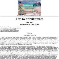 A Study of Fairy Tales: Chapter I. The Worth of Fairy Tales