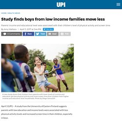 Study finds boys from low income families move less