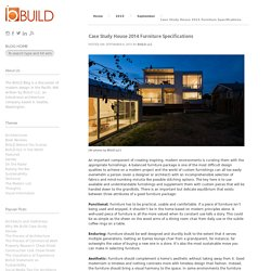 Case Study House 2014 Furniture Specifications