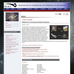AURA Study of Future Space-Based Telescopes