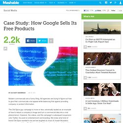 Case Study: How Google Sells Its Free Products