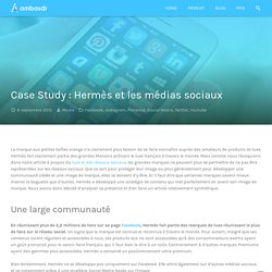 Case Study : Hermès et les médias sociaux