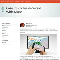 Case Study: Inside World Wide Maze