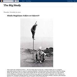 Hindu Magicians: Fakirs or Fakers??