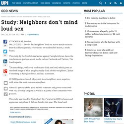 Study: Neighbors don't mind loud sex