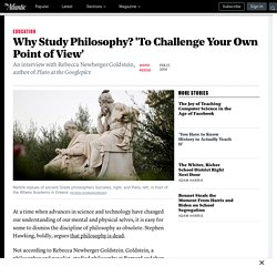 Why Study Philosophy? 'To Challenge Your Own Point of View'