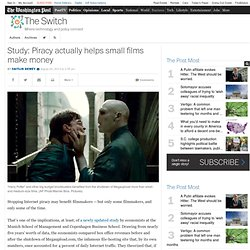 Study: Piracy actually helps small films make money
