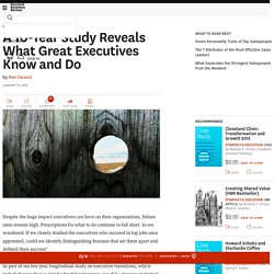 A 10-Year Study Reveals What Great Executives Know and Do