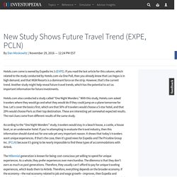 New Study Shows Future Travel Trend (EXPE, PCLN)