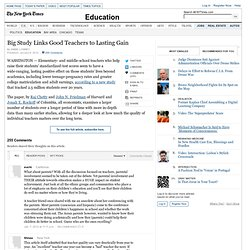 Big Study Links Good Teachers to Lasting Gain