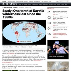 Study: One-tenth of Earth's wilderness lost since the 1990s