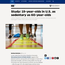Study: 19-year-olds in U.S. as sedentary as 60-year-olds