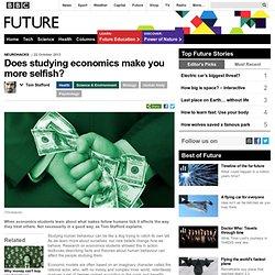 Health - Does studying economics make you more selfish?