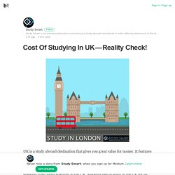 Cost Of Studying In UK — Reality Check!