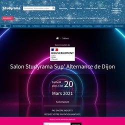 Salon Studyrama Sup' Alternance de Dijon - Samedi 20 Mars 2021 - DIJON